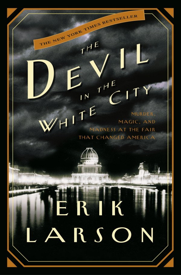 The-Devil-in-the-White-City-by-Erik-Larson-Book-Cover-600x912