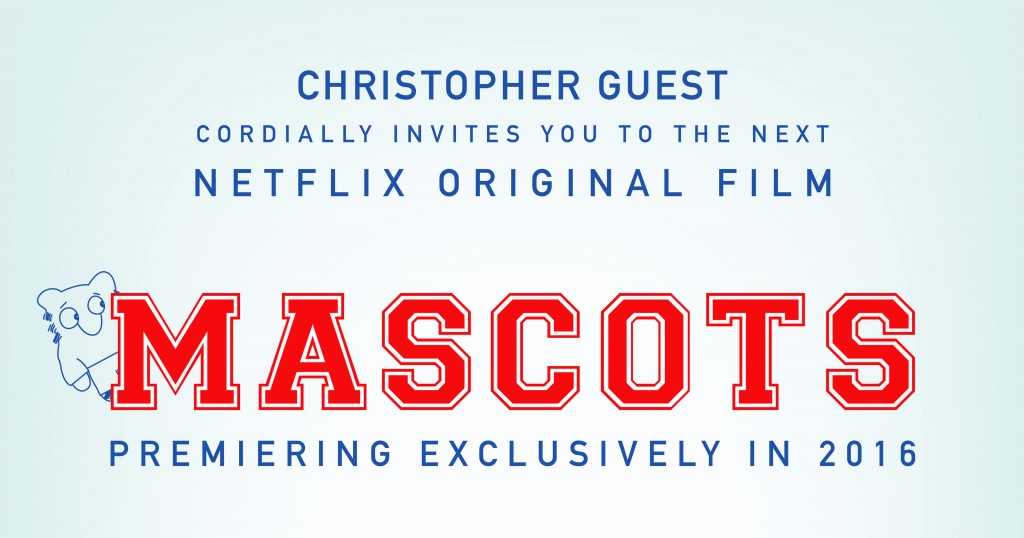 635748888227619401-Mascots-Christopher-Guest-and-Netflix